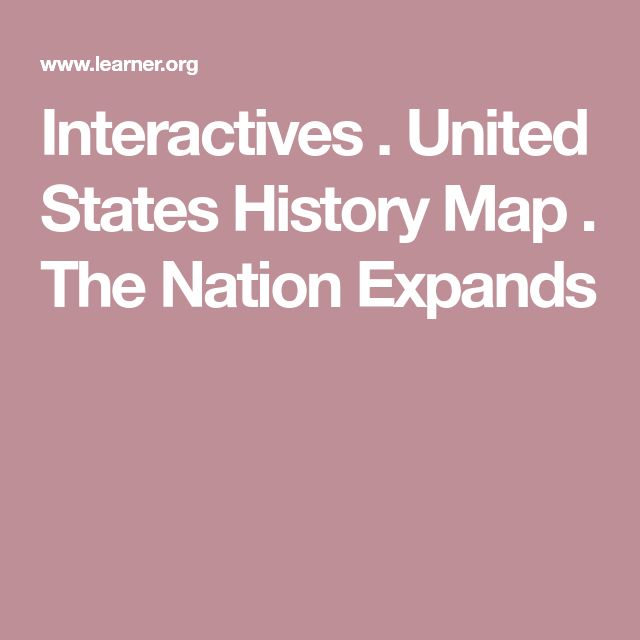 Interactives United States History Map | Standvanstad