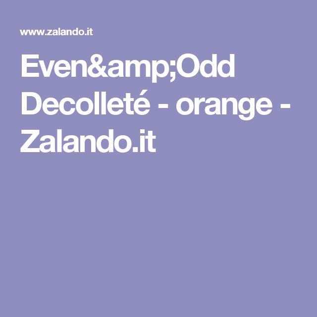 Even&Odd Decolleté - orange - Zalando.it