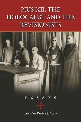 pius xii the holocaust and the revisionists essays Writework is the biggest source online where you can find thousands of free school & college essays,  (the vatican and the holocaust, pg 42)pope pius xii,.