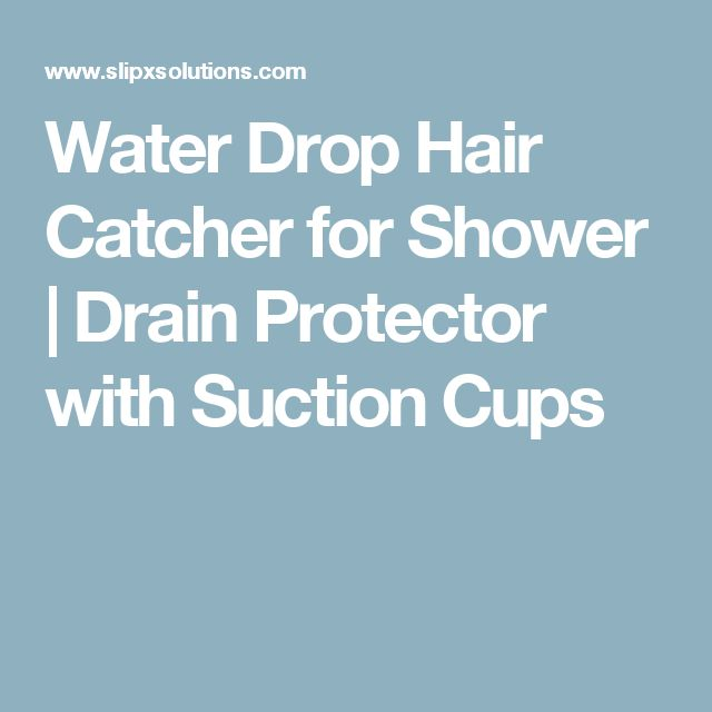 Water Drop Hair Catcher for Shower | Drain Protector with Suction Cups