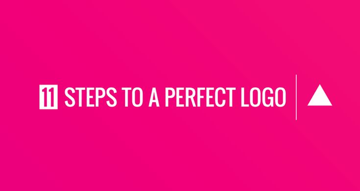 11 Steps to a Perfect Logo