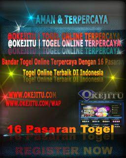 AGEN TOGEL ONLINE TERBAIK DAN TERPERCAYA DI INDONESIA   @OKEJITU-Bandar-Togel-Online-Terpercaya ~ KUMPULAN SITUS RESMI BANDAR TOGEL ONLINE