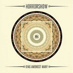 Horrorshow- King Amongst Many