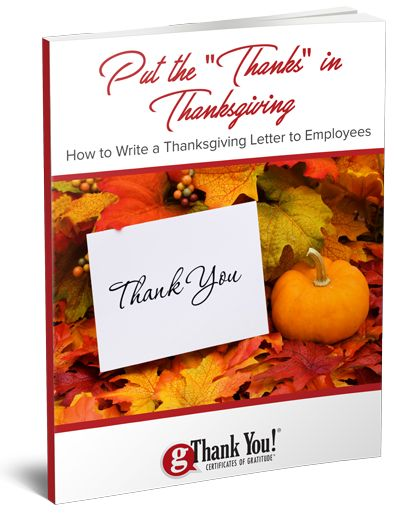 How to Put the 'Thanks' into Your Thanksgiving Letter to Employees!