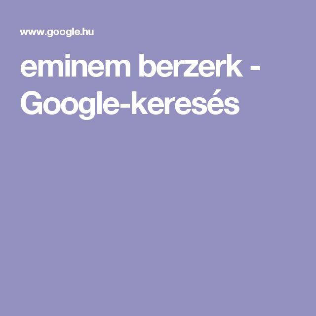 eminem berzerk - Google-keresés