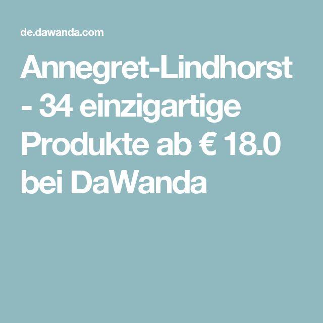 Annegret-Lindhorst - 34 einzigartige Produkte ab € 18.0 bei DaWanda