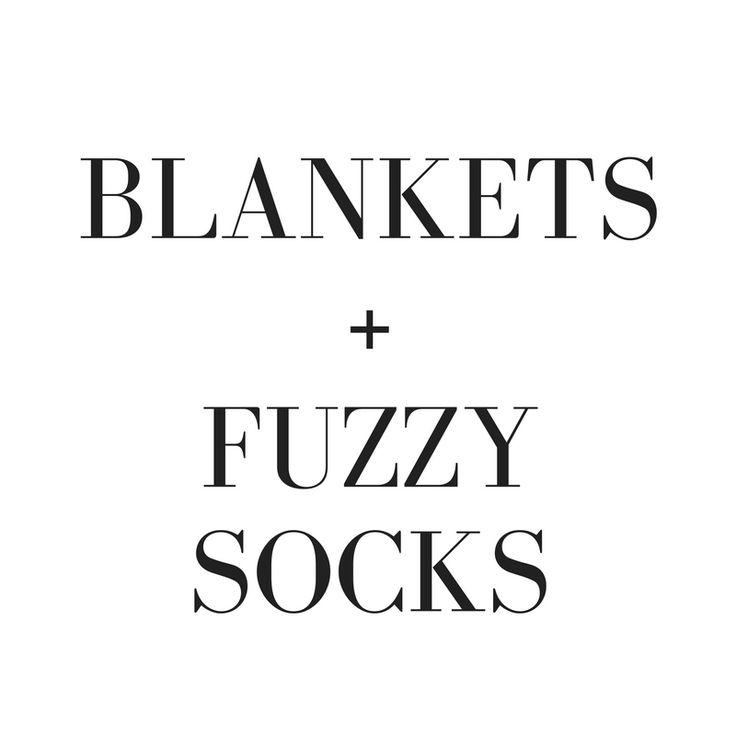 Blankets + Fuzzy socks