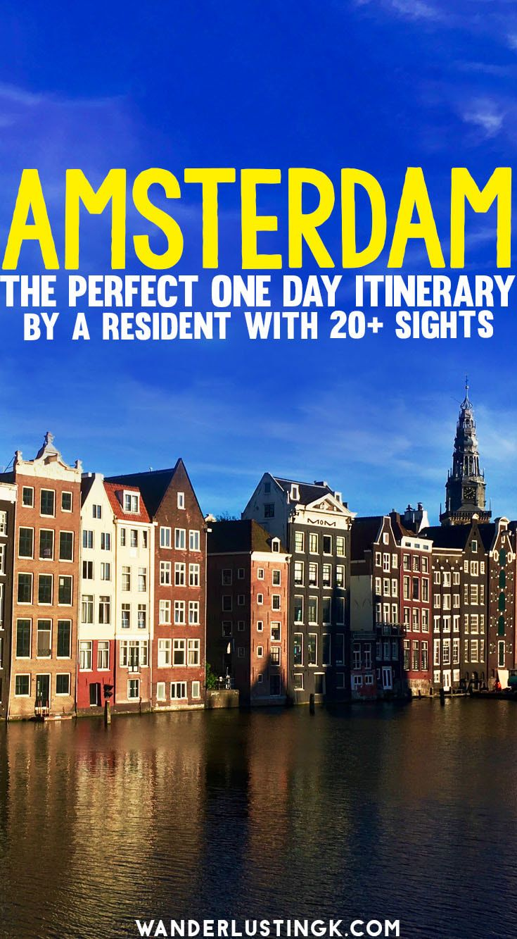 Planning one day in Amsterdam? Your perfect itinerary for 24 hours in Amsterdam by a resident with insider tips for Amsterdam. #Netherlands #Amsterdam #NL
