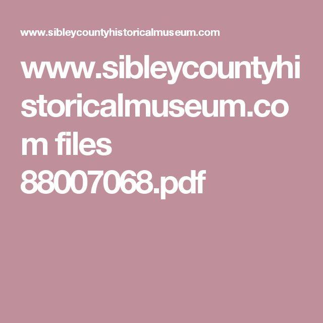 www.sibleycountyhistoricalmuseum.com files 88007068.pdf