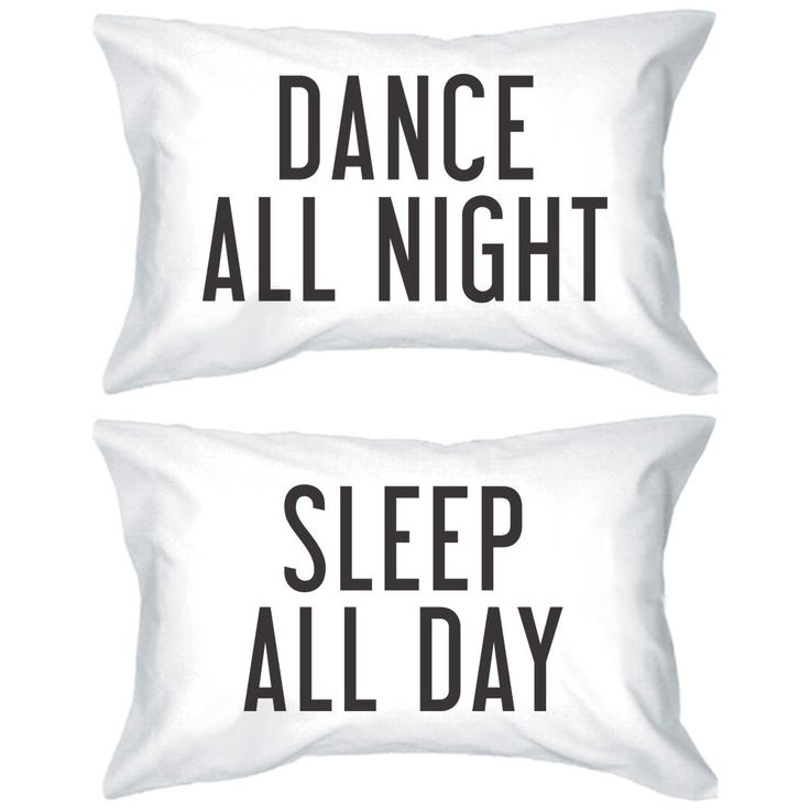 Dance All Night Sleep All Day Pillowcases -Bold Statement Matching Pillow Covers #Handmade