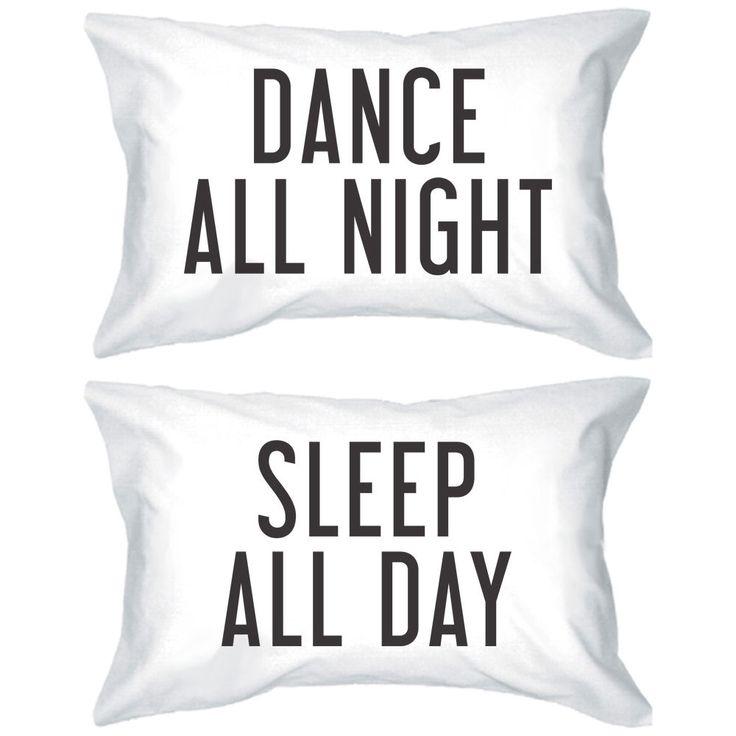 Dance All Night Sleep All Day Pillowcases -Bold Statement Matching Pillow Covers #Handmade