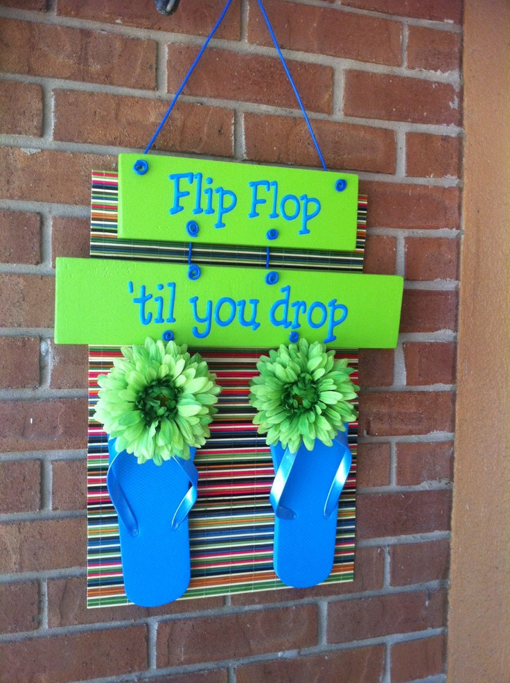 Cute whimsical flip flop sign made with dollar store itemsflip flops flowers grass