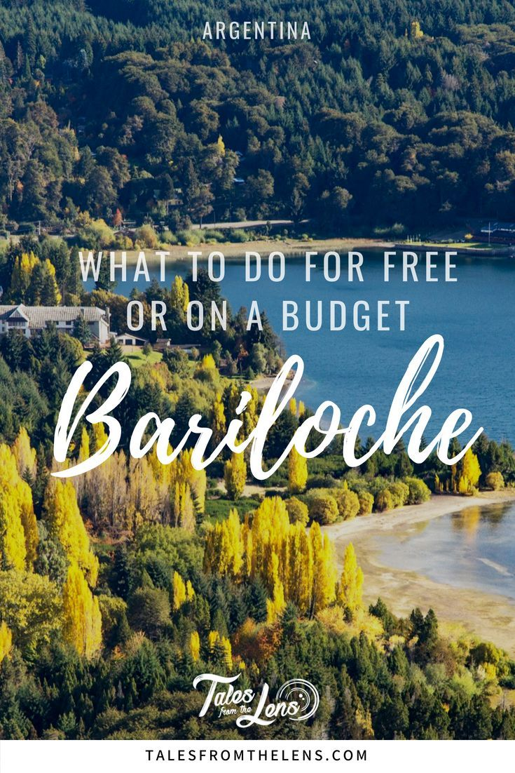 What To Do In Bariloche For Free Or On A Budget Argentina Travel