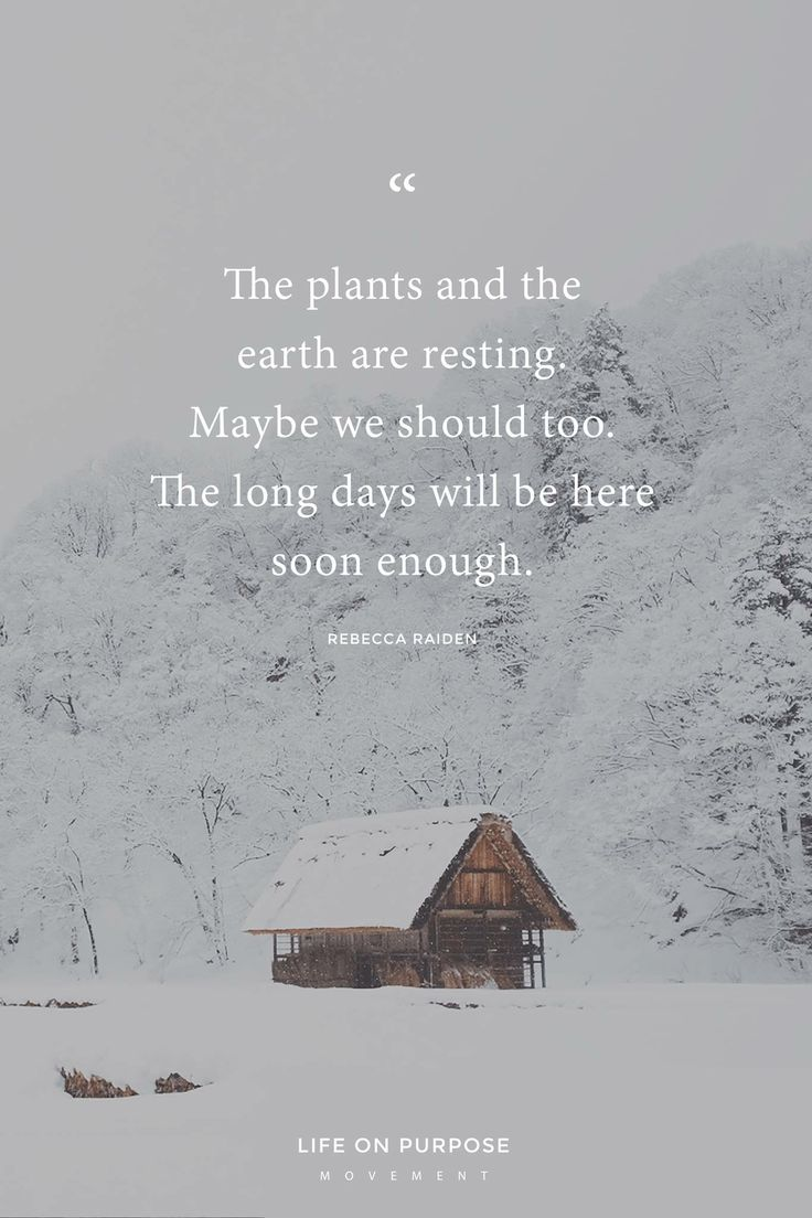 Rest Relax Winter Quotes Season Quotes Weather Quotes