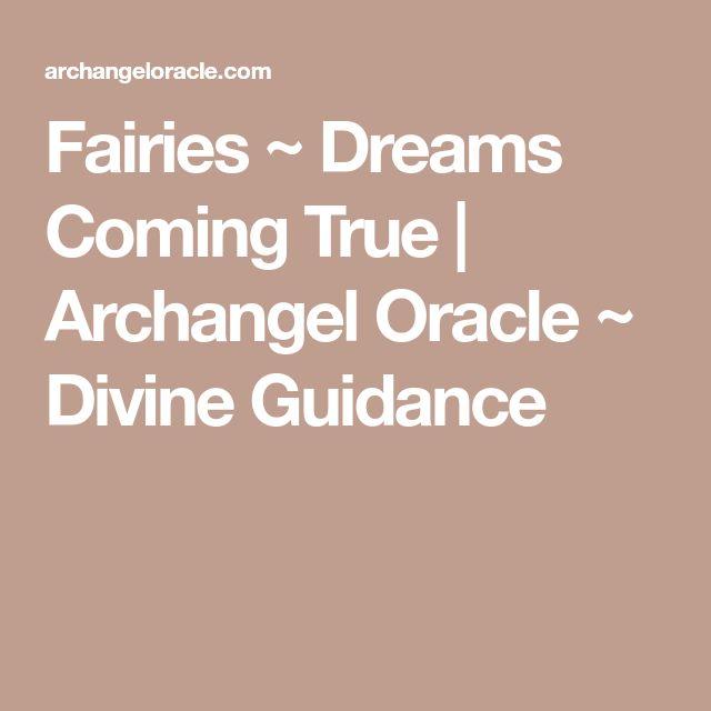 Fairies ~ Dreams Coming True | Archangel Oracle ~ Divine Guidance