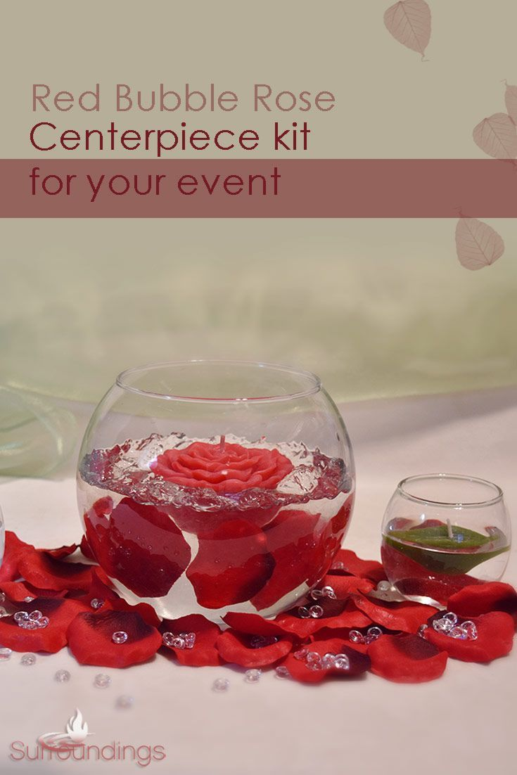 Bubbles Roses Floating Candle Centerpiece Floating Candle Centerpieces Floating Candles Candle Centerpieces