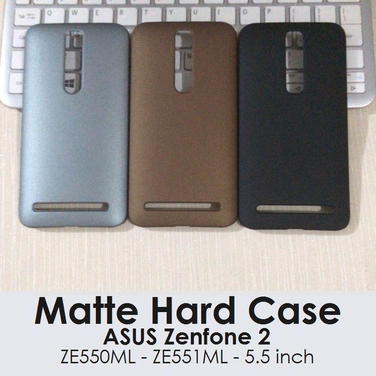 Matte Hard Case ASUS Zenfone 2 ( 5.5inch / ZE550ML / ZE551ML ) - Rp 75.000 - kitkes.com