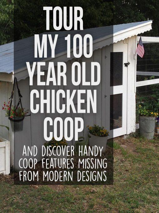 Perfect 100 Year Old Chicken Coop Tour. Chicken Coop DecorChicken GardenChicken ...