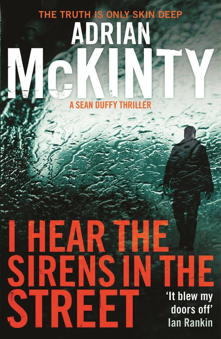Fan favourite: I Hear the Sirens in the Street by Adrian McKinty.