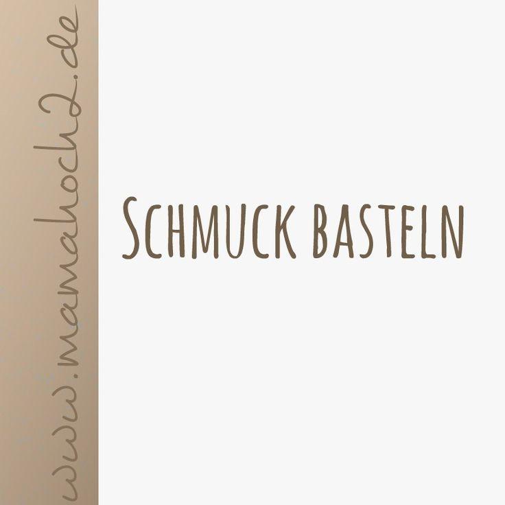 Schmuck basteln mit kindern anleitung  17 Best images about Schmuck basteln on Pinterest | Schmuck ...