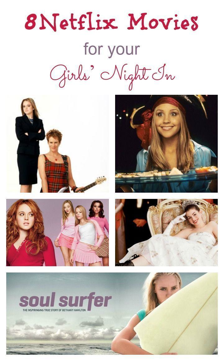 8 Netflix Movies For Your Girls Night In Movies Shows Netflix
