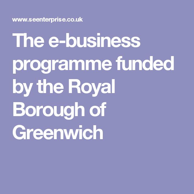 The e-business programme funded by the Royal Borough of Greenwich