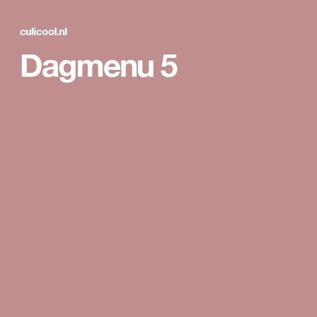 Dagmenu 5