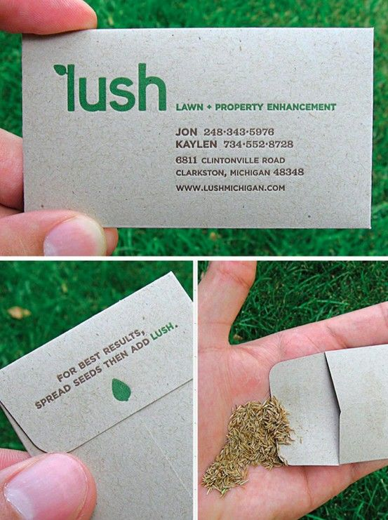 Great business cards motivate the potential customer to take action, and while they're taking action they've got you on their mind. In this case, while planting, and then every time they check for growth...brilliant!