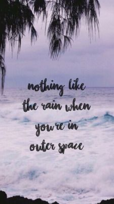 281 best images about quotes on pinterest tfios songs - Outer space 5sos wallpaper ...