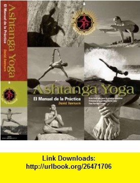 ashtanga yoga the practice manual david swenson pdf