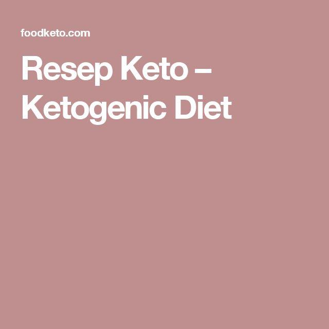 Resep Keto – Ketogenic Diet
