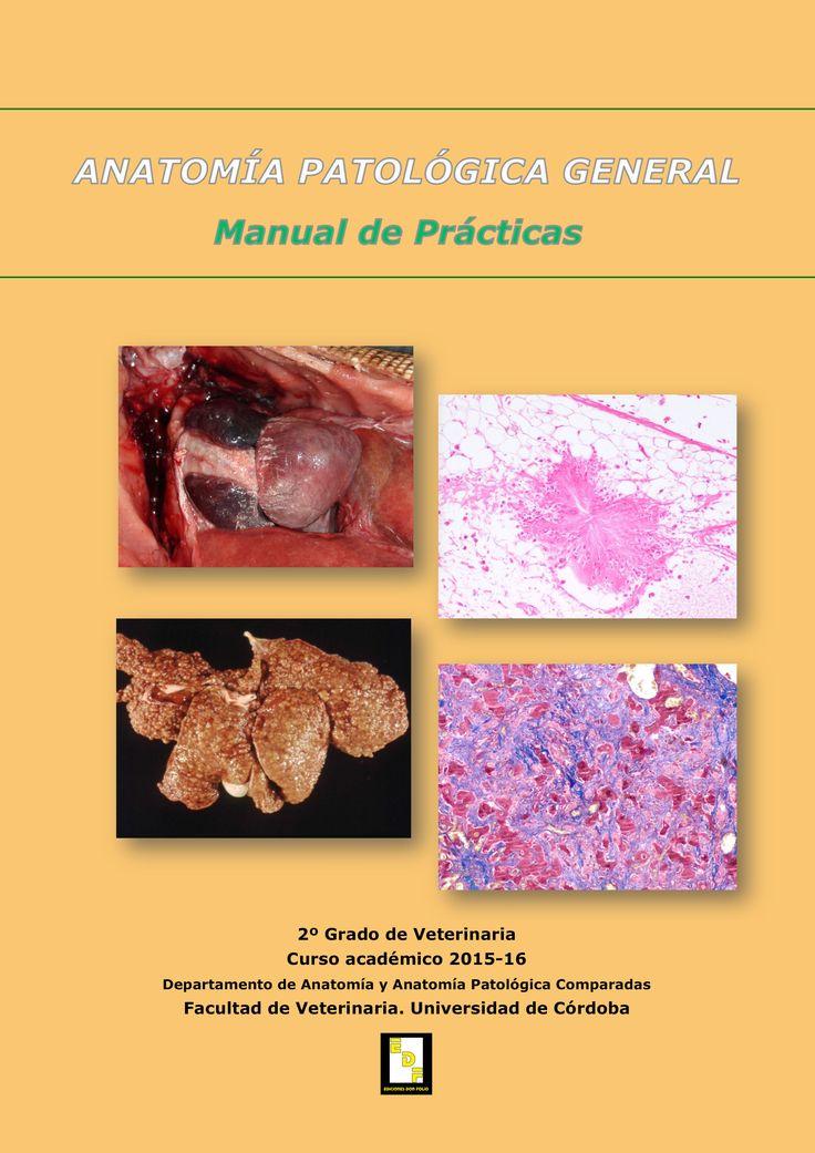 #Editorial. Anatomía Patológica General. Manual de Prácticas. Varios autores