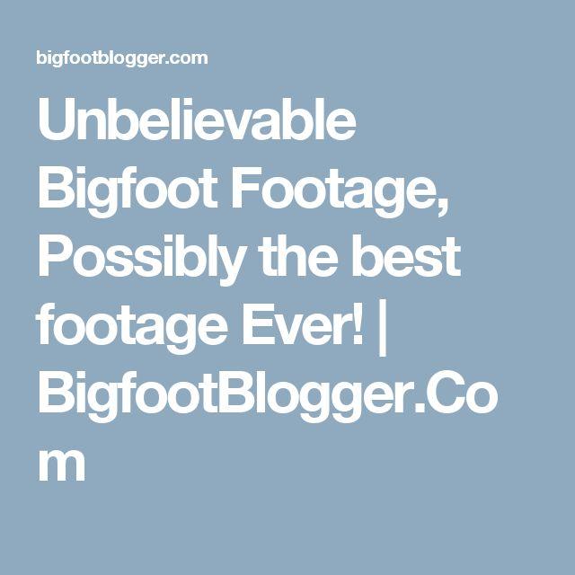 Unbelievable Bigfoot Footage, Possibly the best footage Ever! | BigfootBlogger.Com