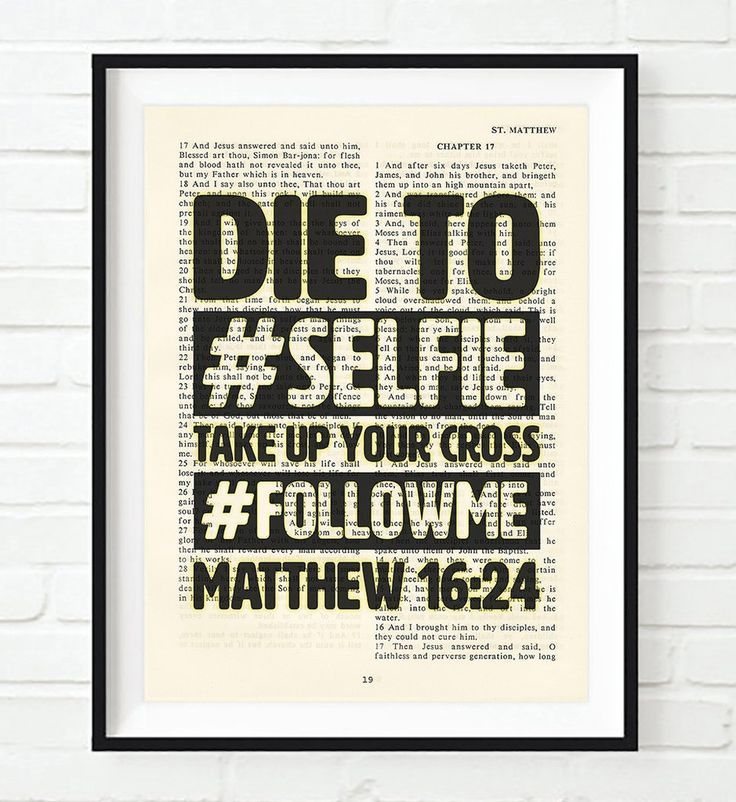Love Quotes For Her: Die to #Selfie-Matthew 16:24- Vintage Bible Highlighted Verse Scripture Page- Ch