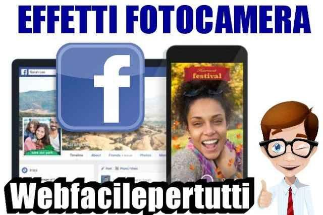 """(Facebook) Lancia La Nuova Piattaforma Effetti Fotocamera - Ecco Come Funziona Facebook Lancia Effetti Fotocamera - Ecco Come Funziona  Facebook nelle ultime ore ha lanciato la nuova piattaforma """"Effetti della Fotocamera"""" in parole povere uno strumento che permette alle person #facebook #effettifotocamera"""