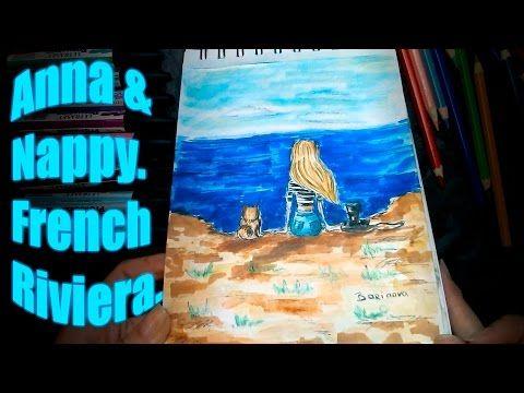 Анна&Наппи, Французская Ривьера - YouTube