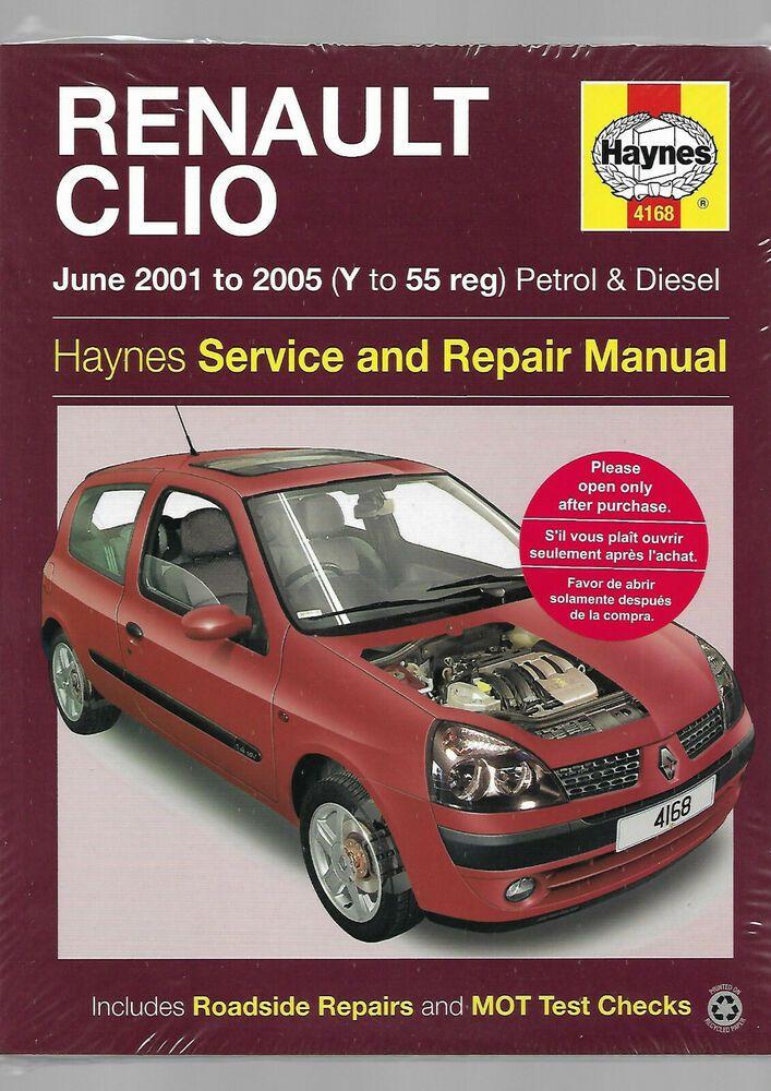 Haynes Renault Clio Van Petrol Turbo Diesel Owners Workshop Manual 01 05 Sport Renault Clio Renault Clio