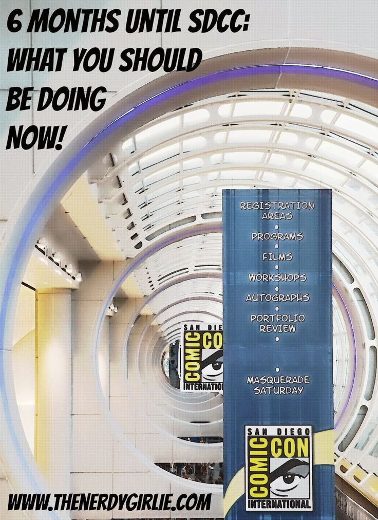 The Nerdy Girlie: 6 Months till San Diego Comic Con 2015! What You Should Be Doing NOW! #SDCC Tips