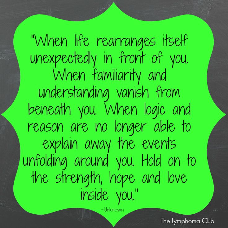When Life Rearranges Itself Unexpectedly Quote