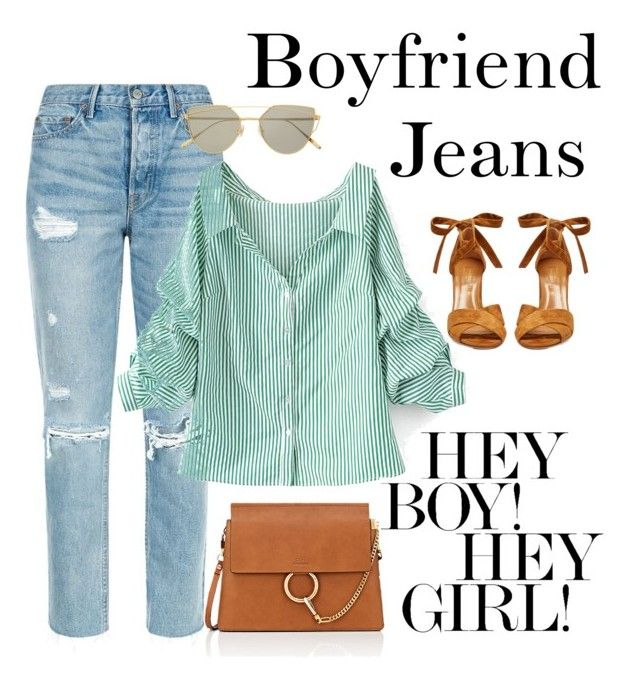 """""""The girl in the boy jeans!"""" by alana-alford on Polyvore featuring GRLFRND, Aquazzura, Chloé, WithChic and Gentle Monster"""