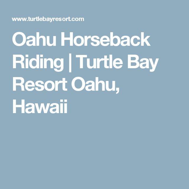Oahu Horseback Riding   Turtle Bay Resort Oahu, Hawaii
