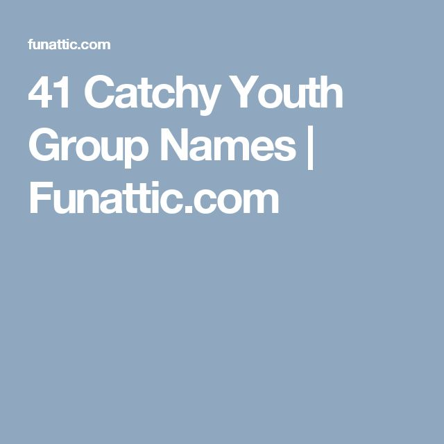 25+ best ideas about Youth group names on Pinterest ...