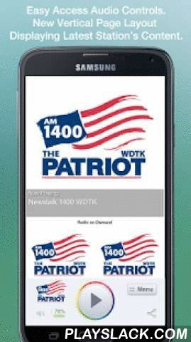 Newstalk 1400 WDTK  Android App - playslack.com , We are Newstalk 1400 - The Patriot.We make a promise everyday when we go on the air. We must deliver on that promise. We never want our listeners disappointed.We always want to be the answer to the question: What's going on, here, there or anywhere. We'll inform you about the day's news and events, with smart, passionate hosts. We know you have many choices to listen to in Detroit. We appreciate the fact that you chose The Patriot.Weekday…
