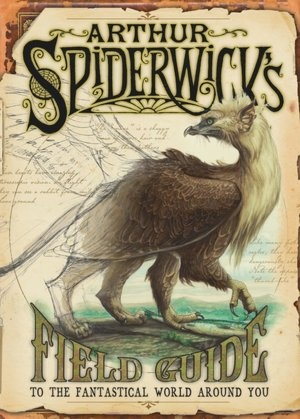 Arthur Spiderwick's Field Guide to the Fantastical World Around You (Spiderwick Chronicles Series) This book is a brilliant resource, children will be fascinated by it, and is a great resource if using the popular series of books