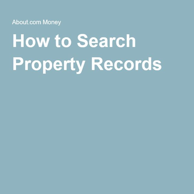 How to Search Property Records