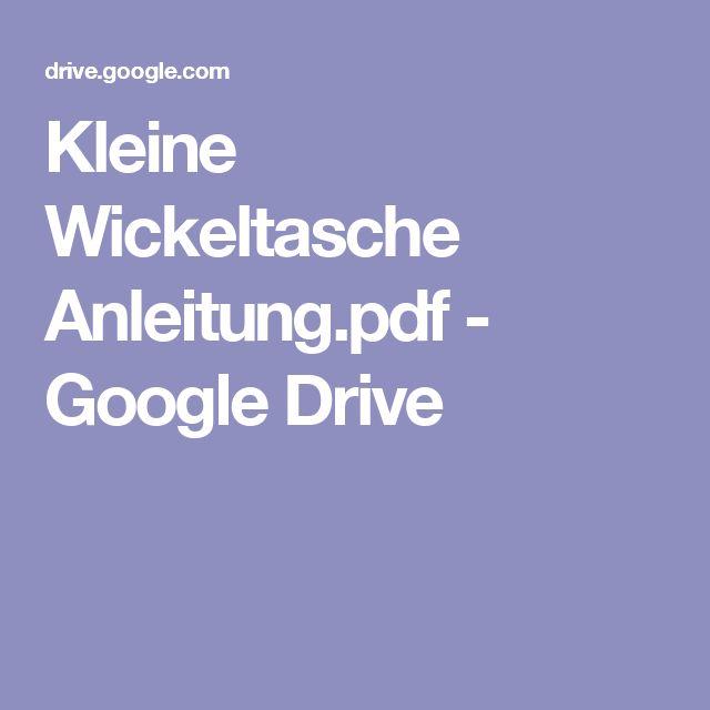 Kleine Wickeltasche Anleitung.pdf - Google Drive