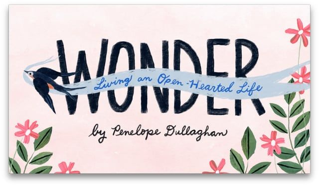 "Renowned Indianapolis illustrator Penelope Dullaghan knows what it's like to feel too busy and overwhelmed to notice the wonders great and small all around us.  Check out this lovely little short film - illustrated and narrated by Dullaghan herself - to find out what she's learned about living ""an open-hearted life."""