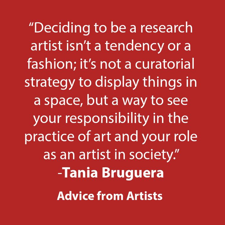 Art Advice to Artists from Tania Bruguera @GYSTInk