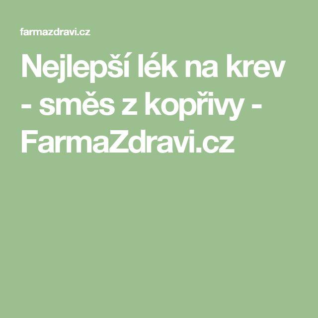 Nejlepší lék na krev - směs z kopřivy - FarmaZdravi.cz