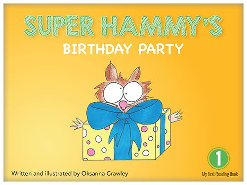 Everything is ready for a fun birthday party! Guess what kind of birthday cake is Super Hammy's favourite.